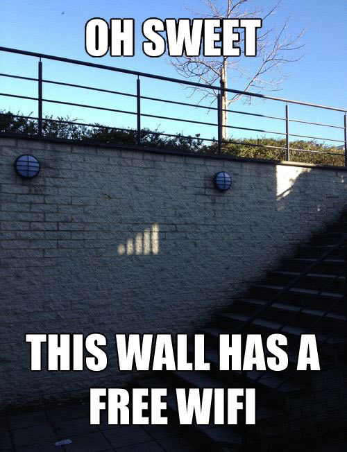 oh sweet this wall has a free wifi , meme