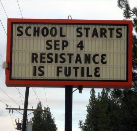billboard, school starts, resistance is futile, lol