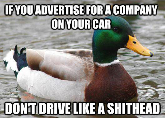 actual advice mallard, meme, car advertise company, don't drive badly