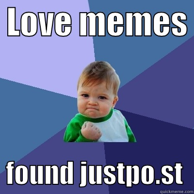 win kid meme, justpo.st, advertising, promotion