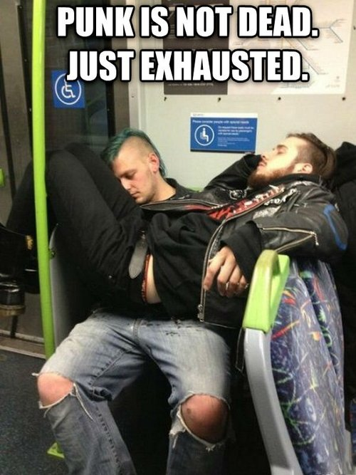 punk is not dead, just exhausted, sleeping on public transit, meme