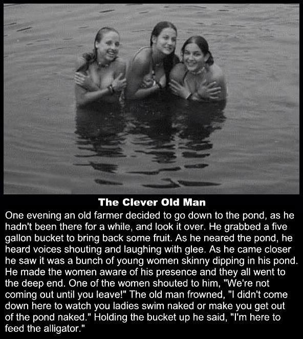 the clever old man, skinny dipping, joke, lol