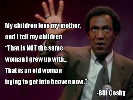 bill cosby, mother, grand children, stand up comedy, joke