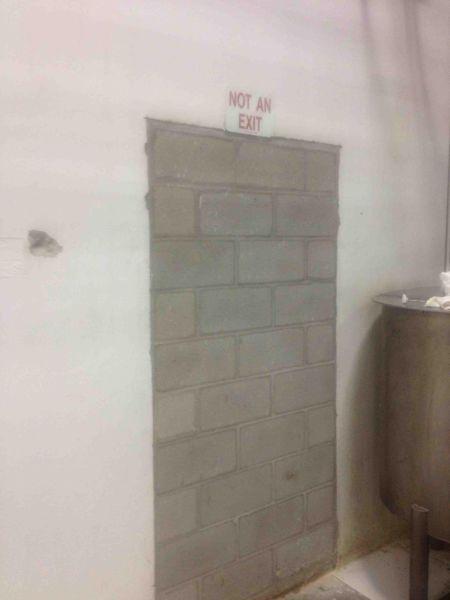 door wall, bricks, not an exit, captain obvious, no shit sherlock, you don't say