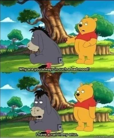 winnie the pooh, eeyore, nail in my ass