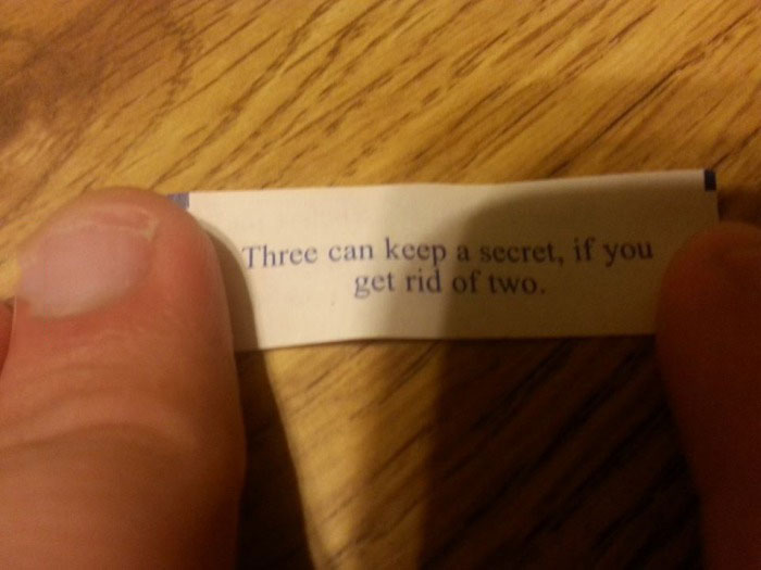 three can keep a secret, fortune cookie, get rid of two