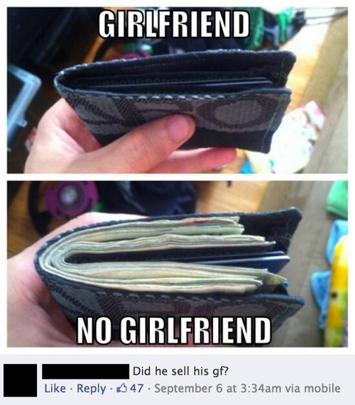 did he sell his girlfriend, wallet, cash, comment, lol