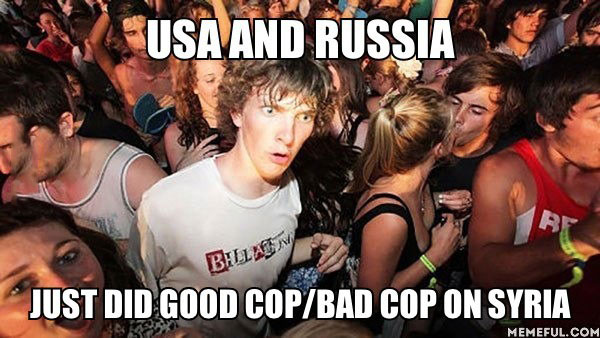 usa, russia, syria, good cop, bad cop, meme, sudden clarity clarence