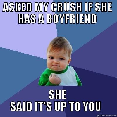 meme, win kid, asked crush if she has a boyfriend