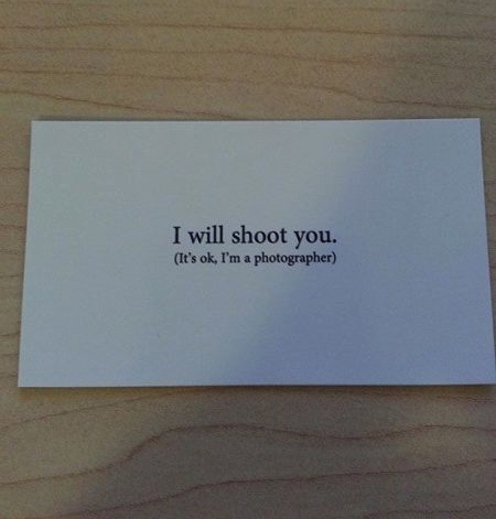 i will shoot you, business card, photographer, win