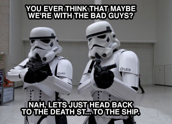 storm troopers, bad guys, death star, meme, lol