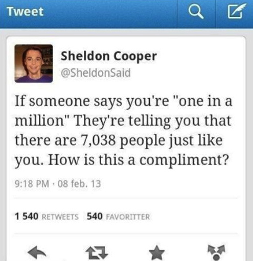 sheldon cooper, twitter, one in a million, 7038 people just like you