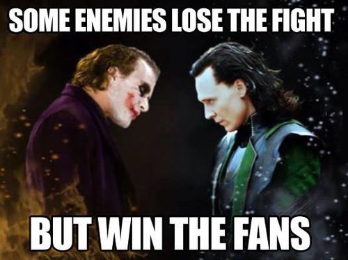 meme, loki, the joker, some enemies lose the fight, but win the fans, villains