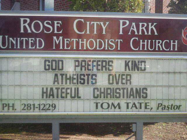 church sign, win, god prefers kind atheists over hateful christians
