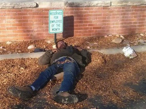 reserved for employee of the month, parking space, sign, guy passed out, lol