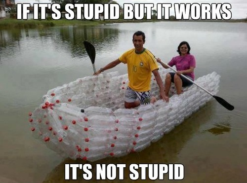 if it's stupid but it works, it's not stupid, meme, plastic bottle boat