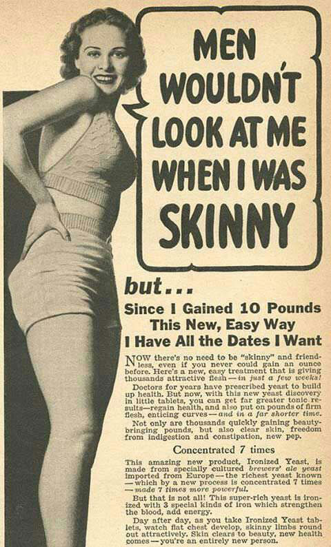 newspaper ad, men wouldn't look at me when i was skinny