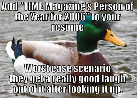 add time magazine s person of the year for 2006 to your resume