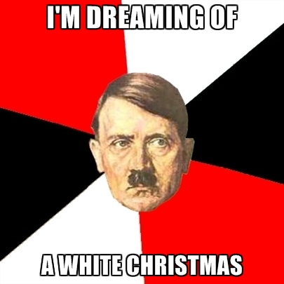 i'm dreaming of a white christmas, meme, hitler