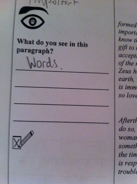 what do you see in this paragraph, words, test answer, lol, literal
