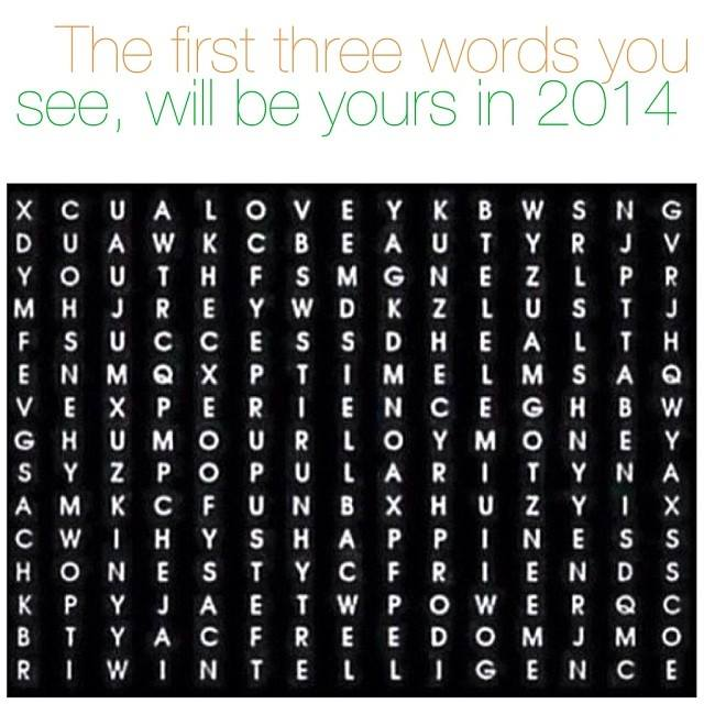 game, the first three words you see will be yours in 2014