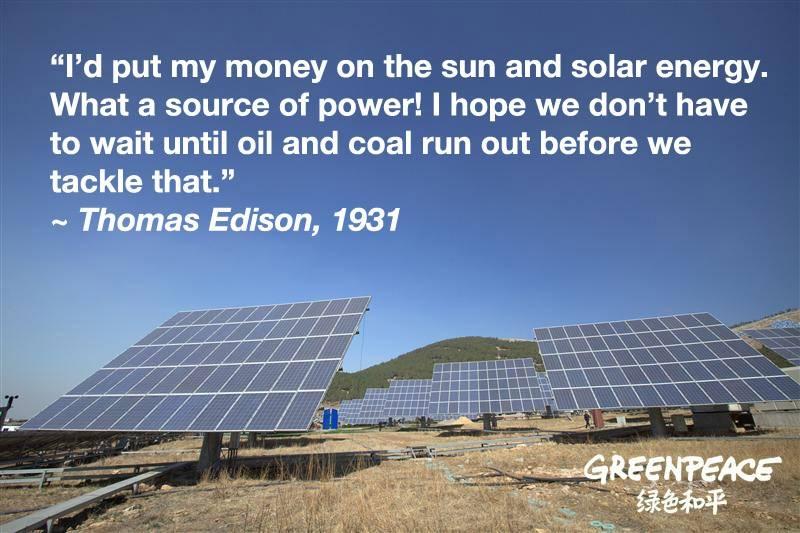 thomas edison, solar energy, renewable and sustainable energy sources, greenpeace