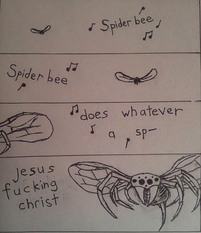 spider bee spider bee, jesus fucking christ, song