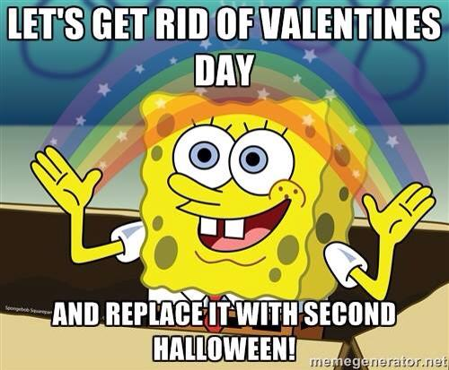 let's get rid of valentine's day and replace it with second halloween, meme, spongebob squarepants
