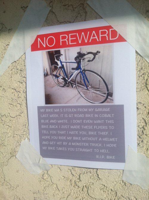 no reward, i hope my bike takes you straight to hell
