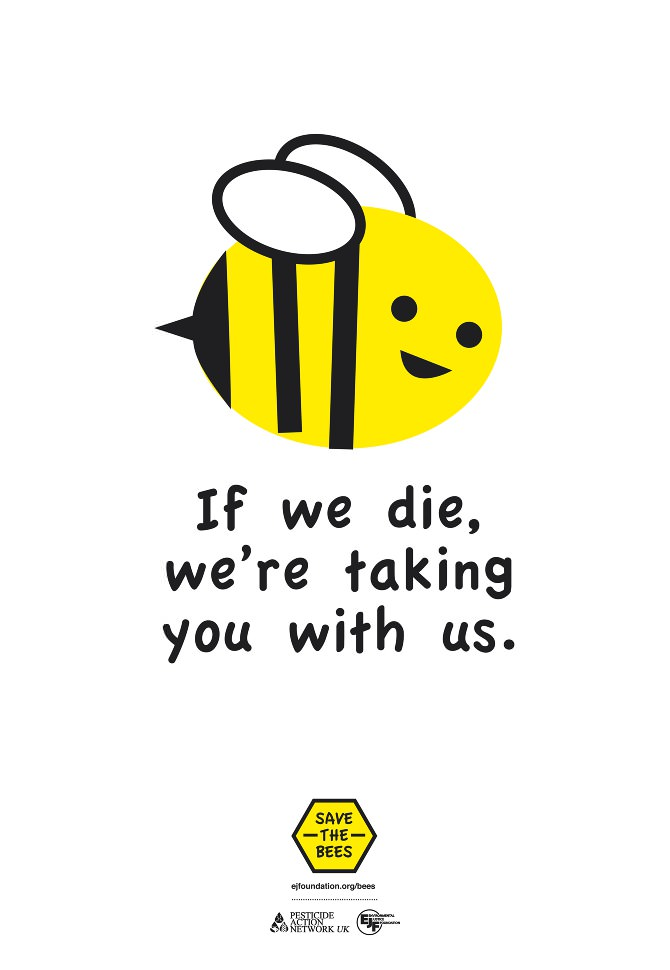 if we die we're taking you with us, bees