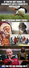 if you're not going to assimilate into a country's population, don't fucking move there!, are you fucking kidding me?, unpopular opinion penguin, picard meme