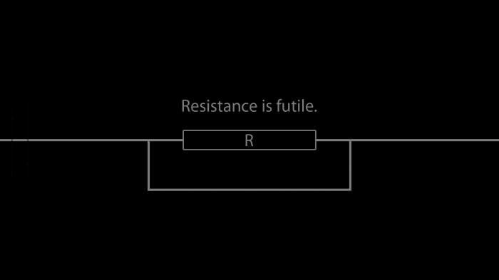 resistance is futile, science joke