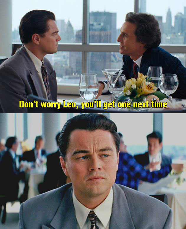 don't worry leo, you'll get one next time, leonardo dicaprio, matthew mcconaughey