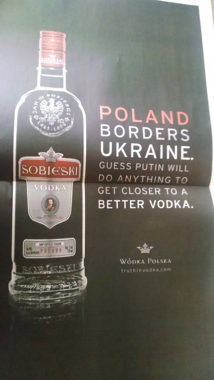 poland borders ukraine, guess putin will do anything to get closer to a better vodka, full page newspaper ad