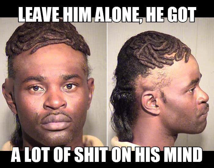 leave him alone he got a lot of shit on his mind, bad hair cut, meme