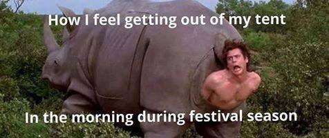 how i feel getting out of my tent in the morning during festival season, ace ventura