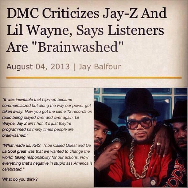 dmc criticizes jay-z and lil wayne and says listeners are brainwashed, commercialization of hip hop
