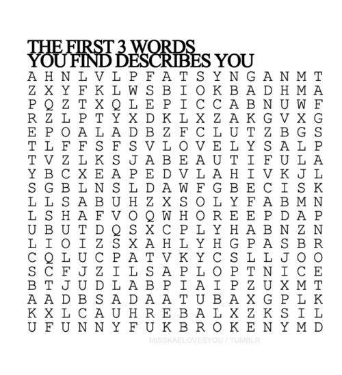 the first 3 words you find describe you, game