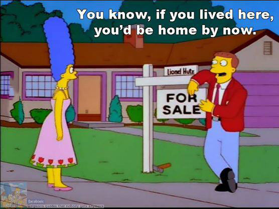 you know if you lived here you'd be home by now, the simpsons