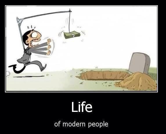 life of modern people, chasing money to the grave, motivation
