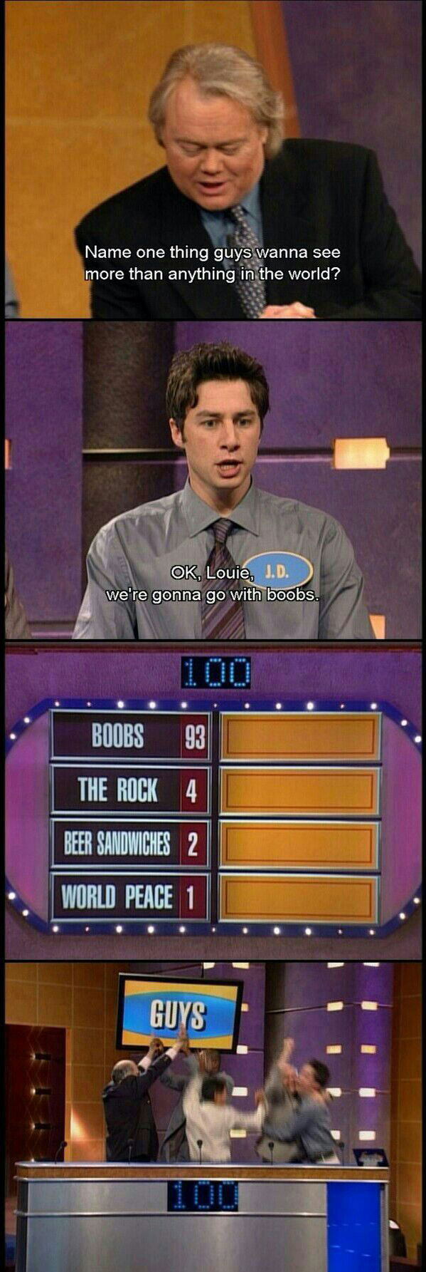 name one thing guys wanna see more than anything on earth, boobs, family feud