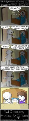a true horror story, what makes you think monsters can't open doors?