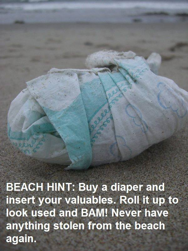 beach hint, life hack, buy a diaper and insert your valuables, never have anything stolen from the beach again