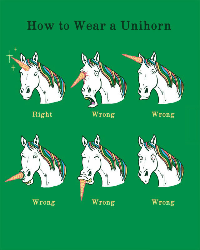 how to wear a unicorn, right and wrong and wtf is going on there!
