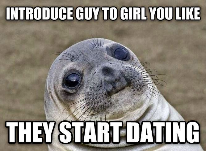 introduce guy to girl you like and they start dating, awkward moment seal, meme