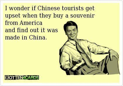 i wonder if tourists get upset when they buy a souvenir from america and find out it was made in china, ecard