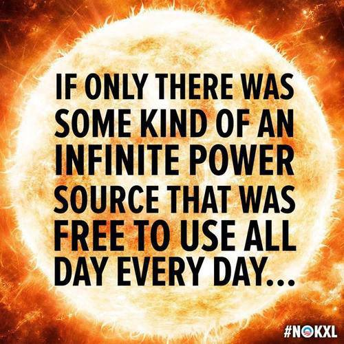 if only there was some kind of an infinite power source that was free to use all day every day