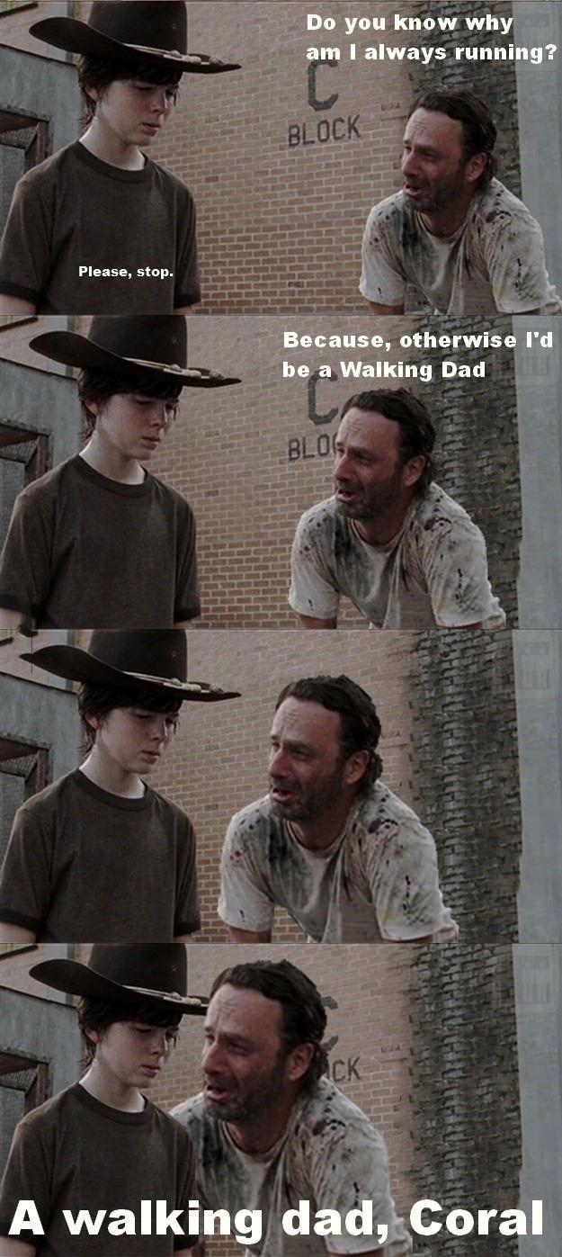 walking dead lame joke, walking dad coral