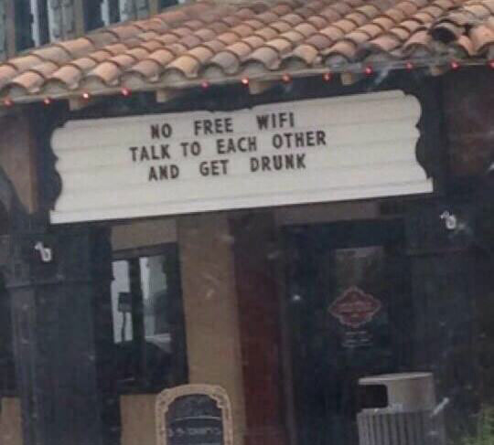 no free wifi talk to each other and get drunk