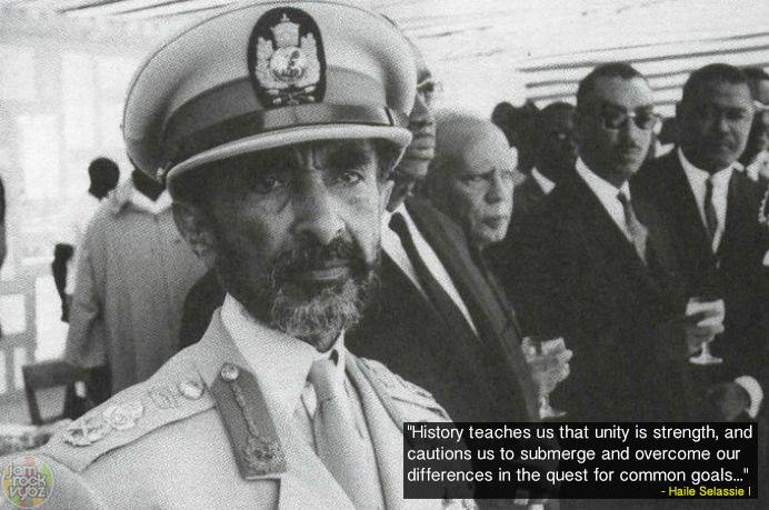 history teaches us that unity is strength and cautions us to submerge and overcome our differences in the quest for common goals, haile selassie i